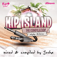 Josha - Hip Island - The Compilation - Night Edition (Mixed & Compiled By Josha)
