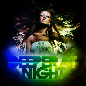 Stefano Neri - Deeper At Night (House Grooves Mixed By Stefano Neri)