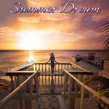 Various Artists - Summer Dream (Love for Jazzy Beats)