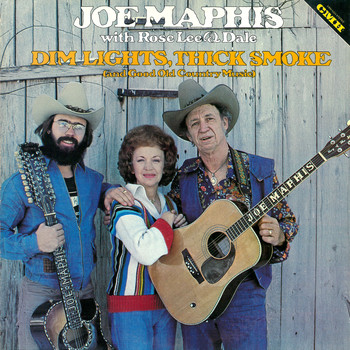 Joe Maphis - Dim Lights, Thick Smoke (and Good Old Country Music)