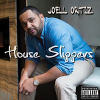 Joell Ortiz - House Slippers (Explicit)
