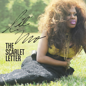 Lil' Mo - The Scarlet Letter