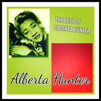 Alberta Hunter - The Best of Alberta Hunter