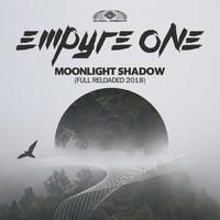 Empyre One - Moonlight Shadow (Full Reloaded 2018)