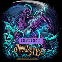 Adrift on River Styx - Instinct