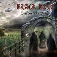 Black Hole - Evil in the Dark