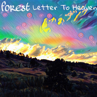 Forest - Letter to Heaven