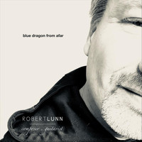 Robert Lunn - Blue Dragon from Afar