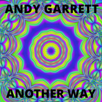 Andy Garrett - Another Way