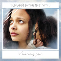 Vanessa - Never Forget You