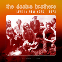 The Doobie Brothers - Live in New York 1973 (Live)