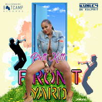 Kunley Da Kulprit - Front Yard (Feat. Pretti Kitti) - Single