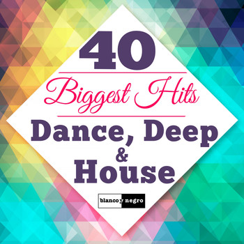 Various Artists - 40 Biggest Hits Dance, Deep & House