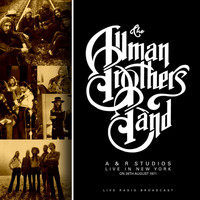 The Allman Brothers Band - A & R Studios, Live in New York 1971 (Live)