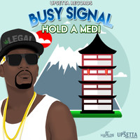 Busy Signal - Hold a Medi