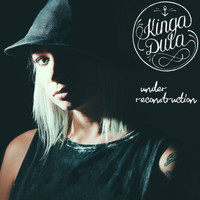 Kinga Dula - Under Reconstruction