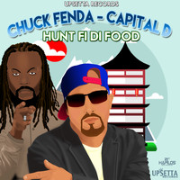 Chuck Fenda - Hunt Fi Di Food