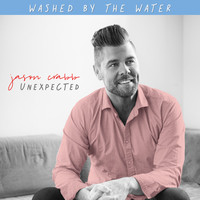 Jason Crabb - Washed by the Water