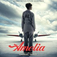 Gabriel Yared - Amelia (Original Motion Picture Soundtrack)