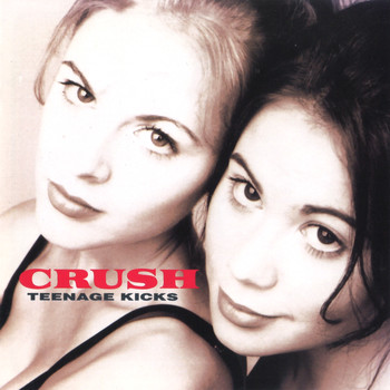 Crush - Teenage Kicks