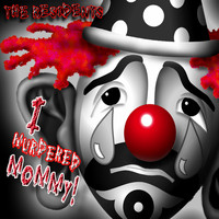 The Residents - I Murdered Mommy