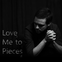 Jonathan Tekell - Love Me to Pieces