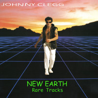 Johnny Clegg & Savuka - New Earth - Rare Tracks