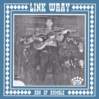 Link Wray - Whole Lotta Talking