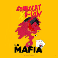BomboCat - La Mafia (feat. D-Low) (Explicit)