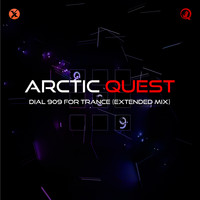 Arctic Quest - Dial 909 for Trance