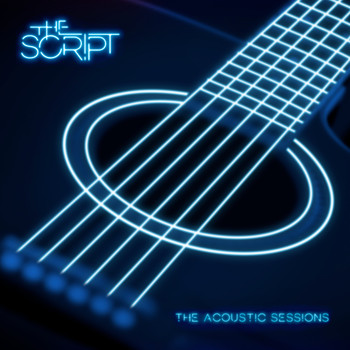 The Script - Acoustic Sessions