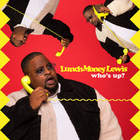 LunchMoney Lewis - Who's Up? (Explicit)