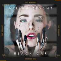 Miriam Bryant - Black Car (The Remixes)
