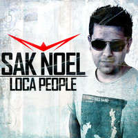 Sak Noel - Loca People (Explicit)