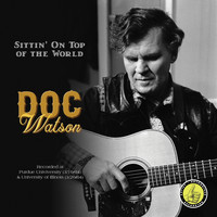 Doc Watson - Sittin' on Top of the World