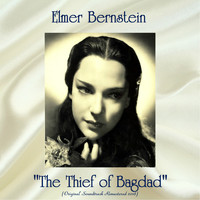 "Elmer Bernstein - ""The Thief of Bagdad"" Original Soundtrack (Remastered 2018)"