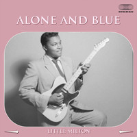 Little Milton - Alone and Blue