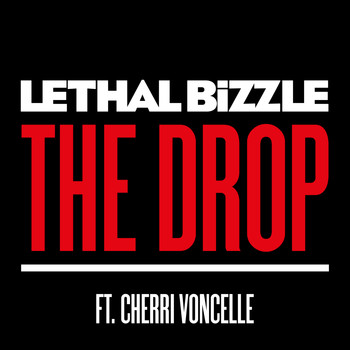Lethal Bizzle - The Drop