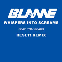 Blame - Whispers into Screams