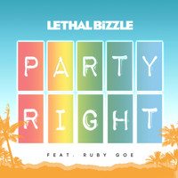 Lethal Bizzle - Party Right