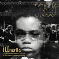 Nas - Illmatic: Live from the Kennedy Center with the National Symphony Orchestra (Explicit)