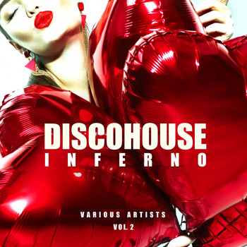 Various Artists - Disco House Inferno, Vol. 2
