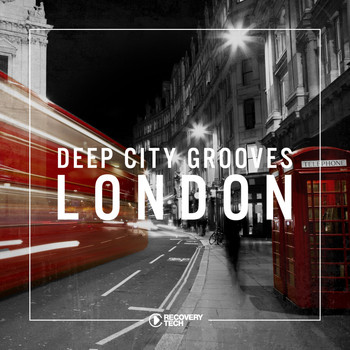Various Artists - Deep City Grooves London