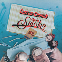 Cheech & Chong - Up In Smoke (Motion Picture Soundtrack) (40th Anniversary Edition [Explicit])