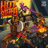 Bad Royale - Hot Steppa (feat. Future Fambo) (Explicit)