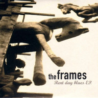 The Frames - Rent Day Blues - EP