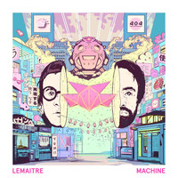 Lemaitre - Machine (Coucheron Remix)