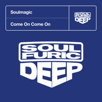 Soulmagic - Come On Come On