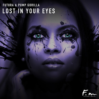 Futura - Lost In Your Eyes