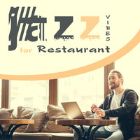 Restaurant Music - Jazz Vibes for Restaurant